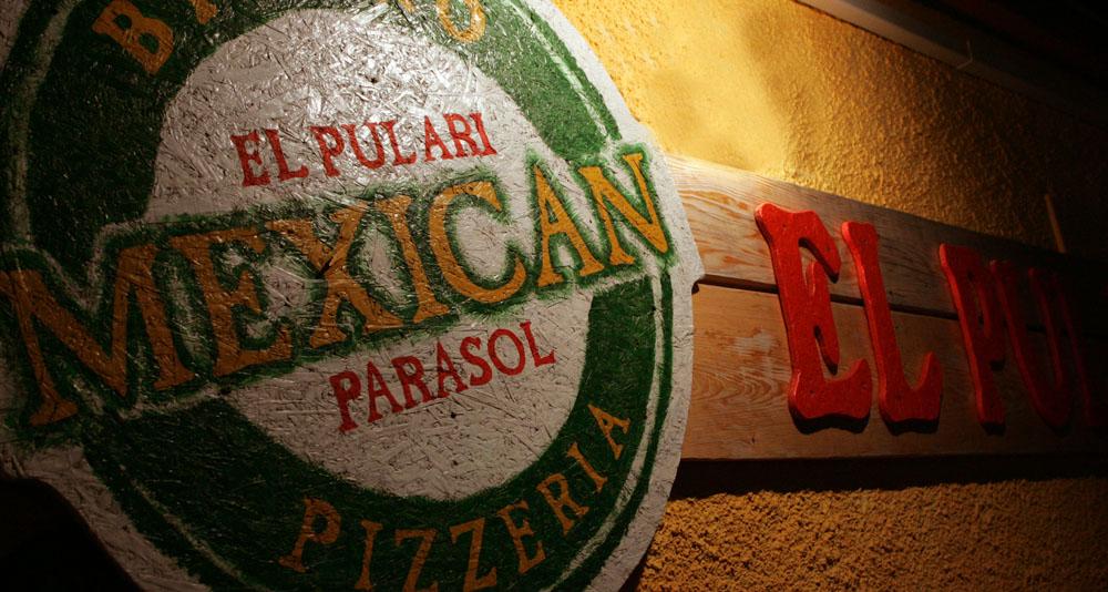 MEXICAN RESTAURANT - EL PULARI PARASOL