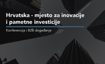 Konferencija o inovacijama - mjesto susreta investitora i inovatora