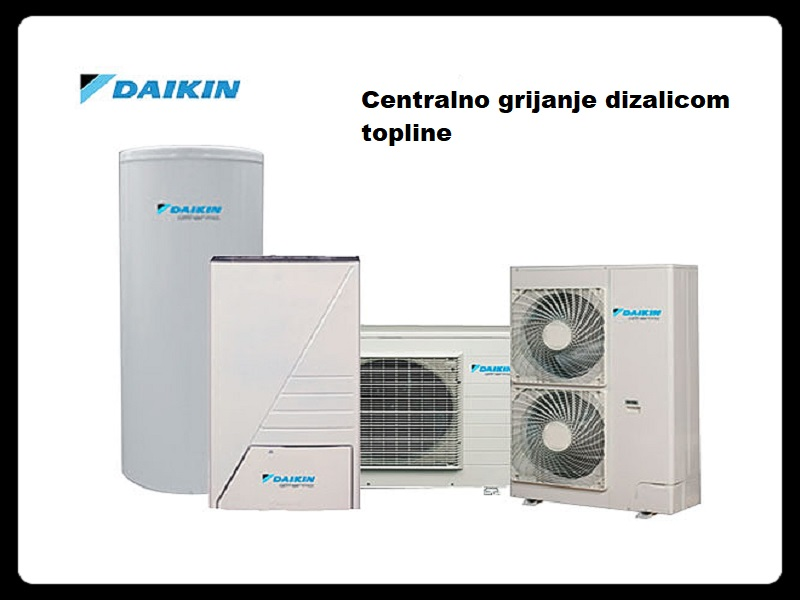Da-Ne Mont, centralno grijanje, dizalice topline, toplinske pumpe