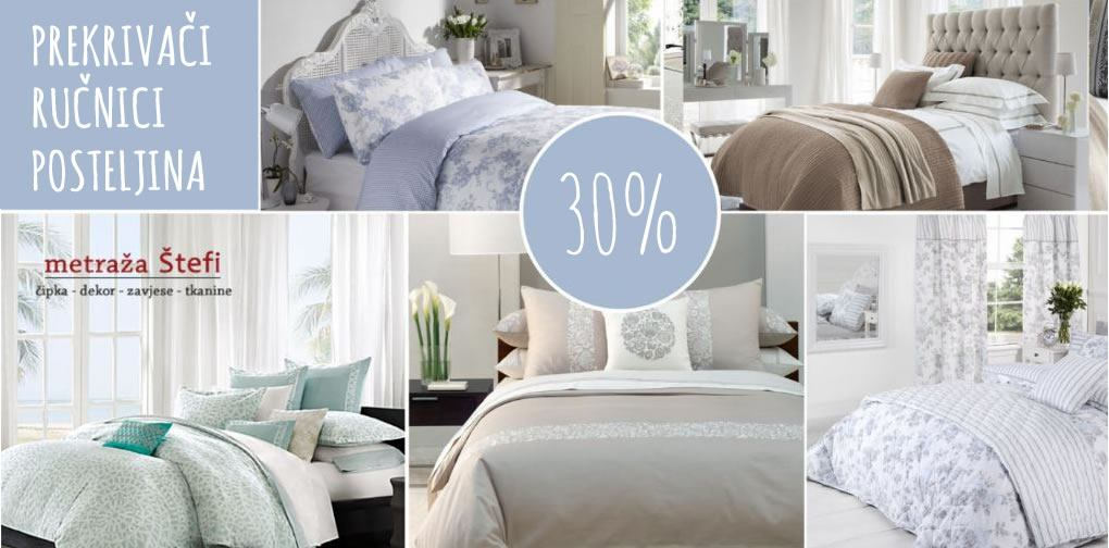 30% popusta na određene artikle prekrivača, posteljine i ručnike - METRAŽA ŠTEFI