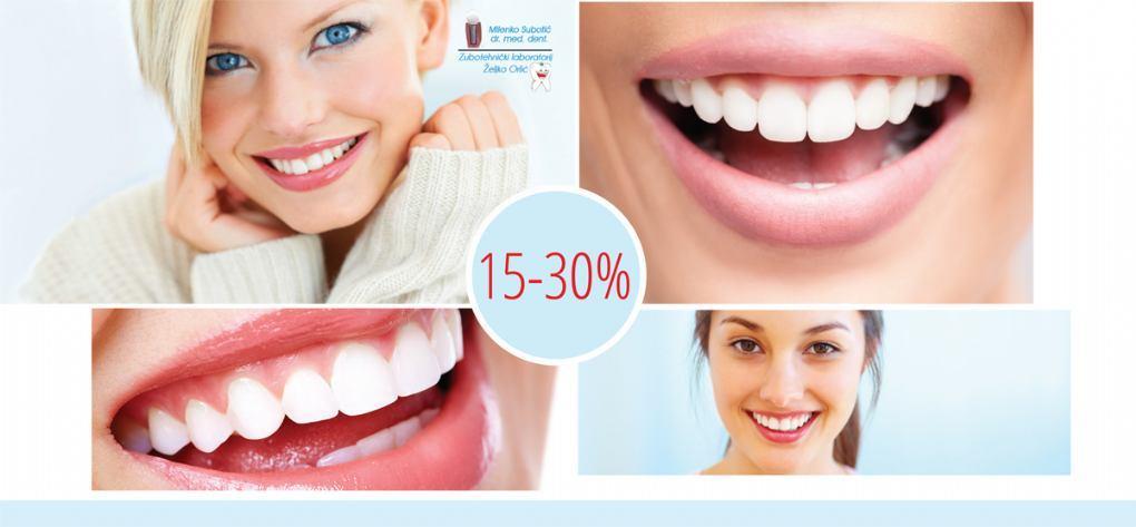 15-30% popusta u ordinaciji dentalne medicine - SUBOTIĆ/ORLIĆ