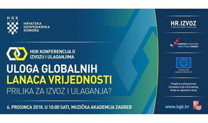 Danas je zadnji dan prijava na konferenciju HGK: Uloga globalnih lanaca vrijednosti – prilika za izvoz i ulaganja?