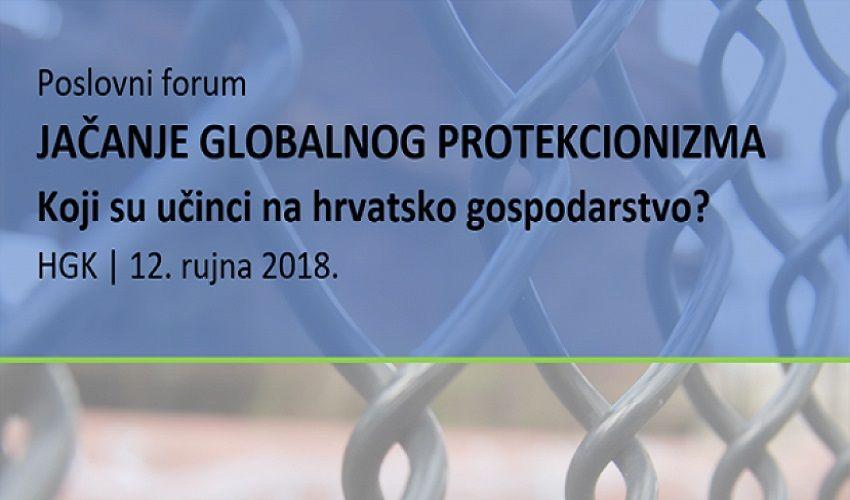 Poslovni forum Jačanje globalnog protekcionizma – Koji su učinci na hrvatsko gospodarstvo?